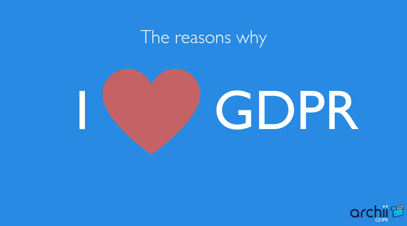 Why to love GDPR